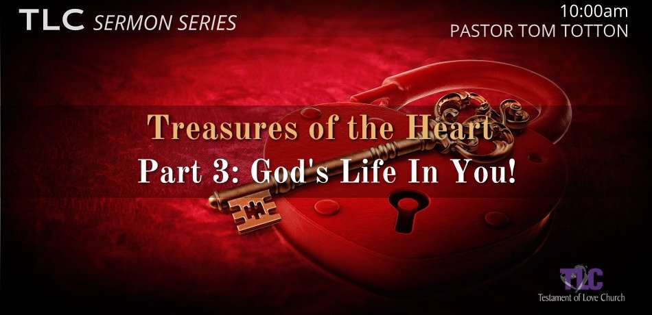 Part 3: God's Life in You!