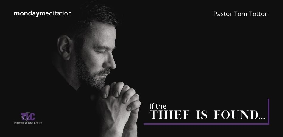 If the Thief is Found…