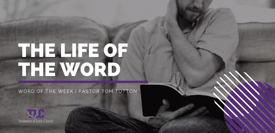 The Life of the Word
