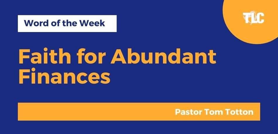 Faith for Abundant Finances