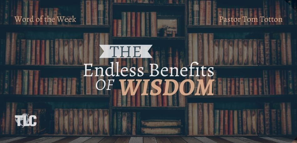 The Endless Benefits of Wisdom