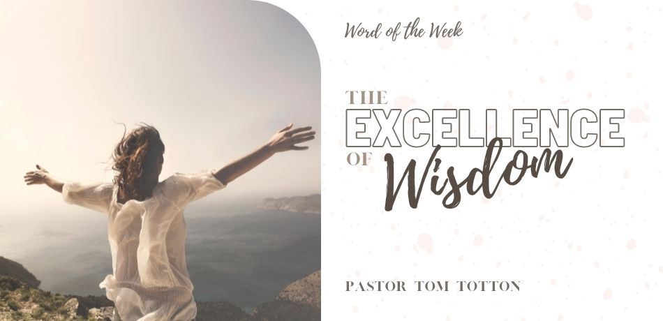 The Excellence of Wisdom